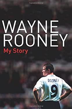 Wayne Rooney: My Story 9780061455414