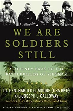 We Are Soldiers Still: A Journey Back to the Battlefields of Vietnam 9780061147760