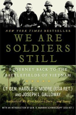 We Are Soldiers Still: A Journey Back to the Battlefields of Vietnam 9780061147777