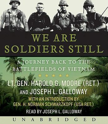 We Are Soldiers Still: A Journey Back to the Battlefields of Vietnam 9780061458989