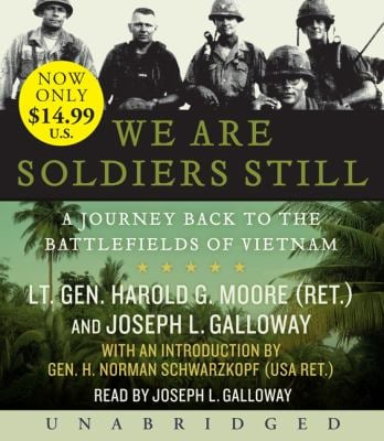 We Are Soldiers Still: A Journey Back to the Battlefields of Vietnam 9780061780318