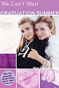 We Can't Wait!: Mary-Kate and Ashley Olsen