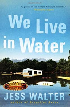 We Live in Water: Stories 9780061926624