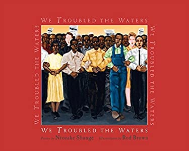 We Troubled the Waters