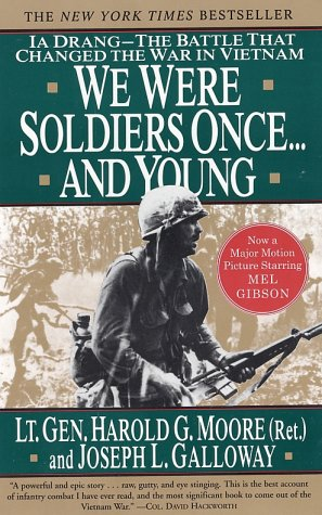 We Were Soldiers Once... and Young: Ia Drang - The Battle That Changed the War in Vietnam 9780060975760