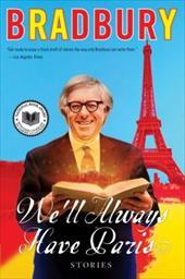 We'll Always Have Paris: Stories 208615