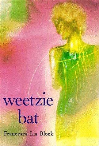 Weetzie Bat: 10th Anniversary Edition