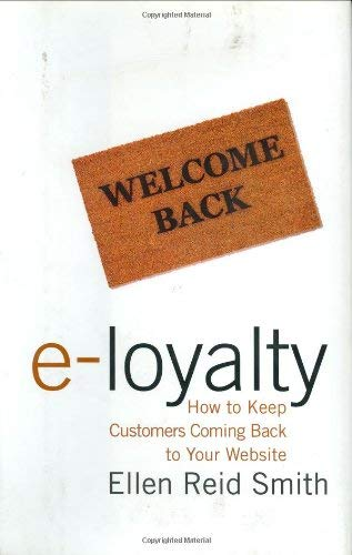 Welcome Back E-Loyalty: How to Keep Customers Coming Back to Your Website