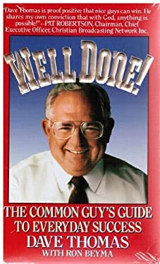 Well Done!: The Common Guy's Guide to Everyday Success