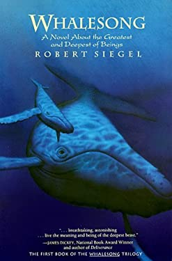 Whalesong: A Novel about the Greatest and Deepest of Beings