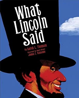 What Lincoln Said