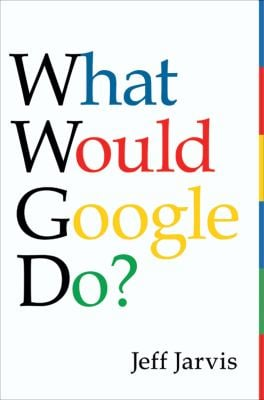 What Would Google Do? 9780061709715