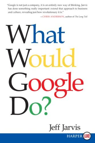 What Would Google Do? 9780061719912