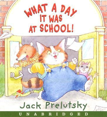 What a Day It Was at School! CD: Includes the Headless Horseman Rides Tonite