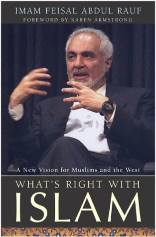 What's Right with Islam: A New Vision for Muslims and the West 9780060582722