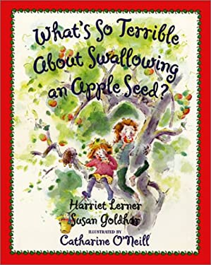 What's So Terrible about Swallowing an Apple Seed?