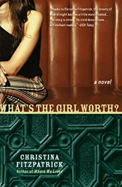 What's the Girl Worth?