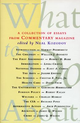 What to Do About--: A Collection of Essays from Commentary Magazine