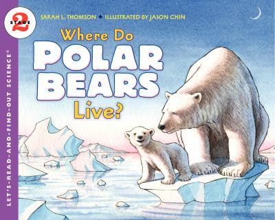 Where Do Polar Bears Live? 9780061575174