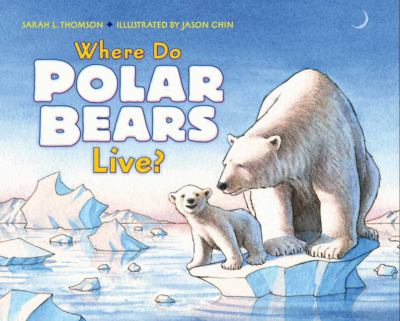 Where Do Polar Bears Live? 9780061575181