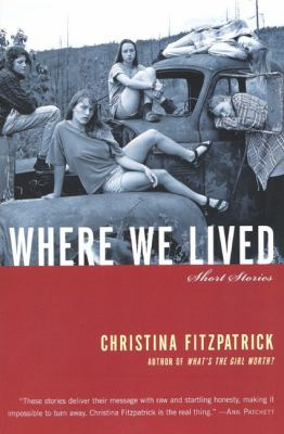 Where We Lived: Short Stories
