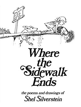 Where the Sidewalk Ends: Poems and Drawings 9780060256678