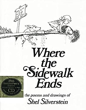 Where the Sidewalk Ends: Poems and Drawings [With CD] 9780060291693