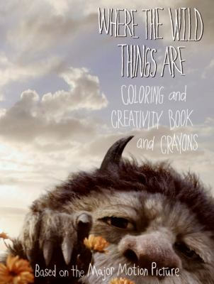 Where the Wild Things Are: Coloring and Creativity Book and Crayons [With 3 Double-Sided Jumbo Crayons]