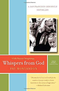Whispers from God: A Life Beyond Imaginings