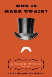 Who Is Mark Twain? 211403