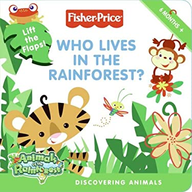 Who Lives in the Rainforest?: Discovering Animals