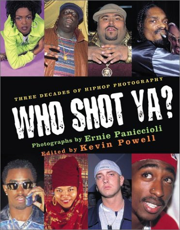 Who Shot YA?: Three Decades of Hiphop Photography 9780066211688