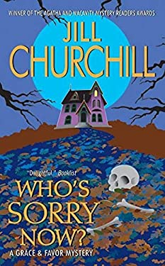 Who's Sorry Now?: A Grace & Favor Mystery