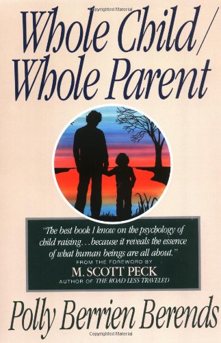 Whole Child, Whole Parent, 4/E