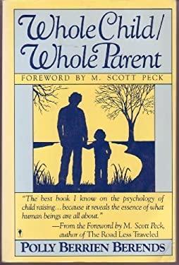 Whole Child, Whole Parent