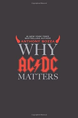 Why AC/DC Matters 9780061804601