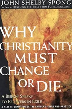 Why Christianity Must Change or Die Intl