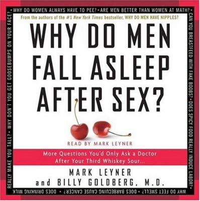 Why Do Men Fall Asleep After Sex? 9780061173431