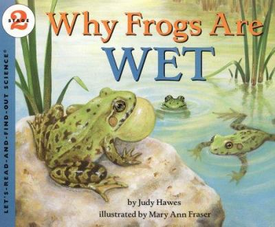 Why Frogs Are Wet