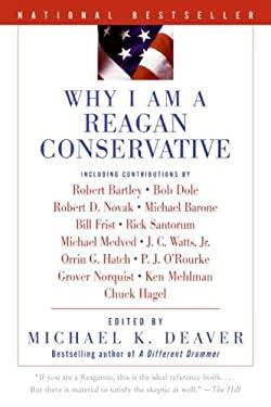 Why I Am a Reagan Conservative