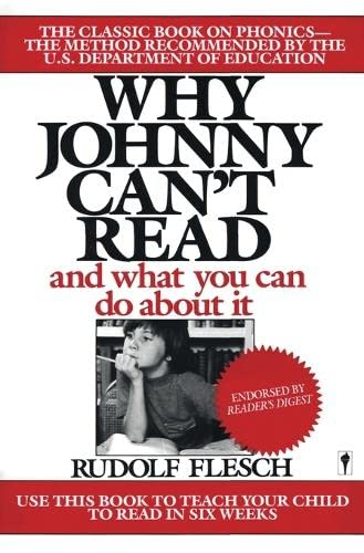 Why Johnny Can't Read?: And What You Can Do about It 9780060913403