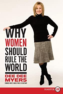 Why Women Should Rule the World LP: A Memoir 9780061363962