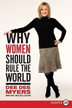 Why Women Should Rule the World LP: A Memoir