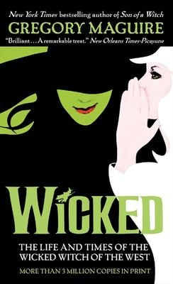 Wicked: The Life and Times of the Wicked Witch of the West 9780061350962