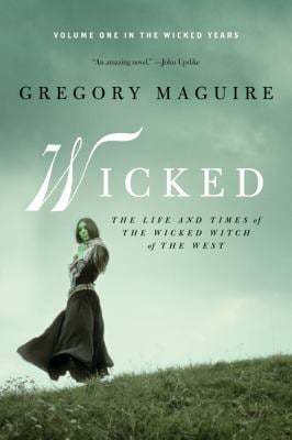 Wicked: The Life and Times of the Wicked Witch of the West 9780061862311