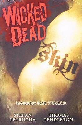Wicked Dead: Skin
