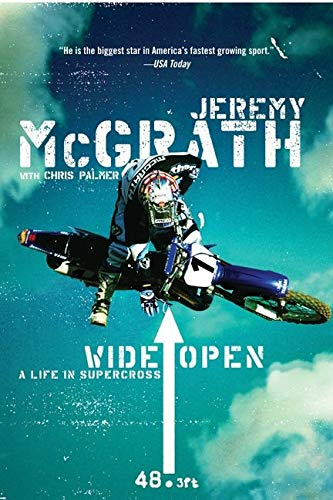 Wide Open: A Life in Supercross 9780060537289