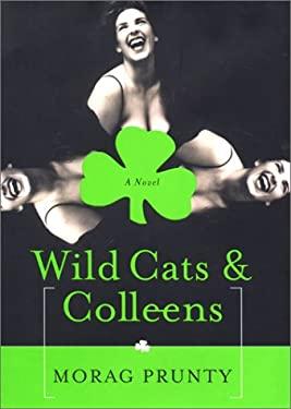 Wild Cats & Colleens