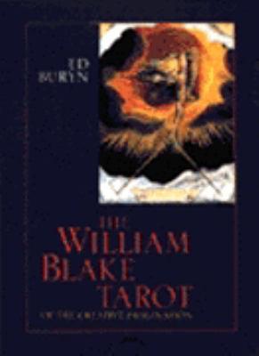 William Blake Tarot: The Tarot of the Creative Imagination