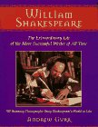 William Shakespeare: The Extraordinary Life of the Most Successful Writer of All Time